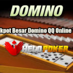 Menang Jackpot Besar Domino QQ Online Terpercaya